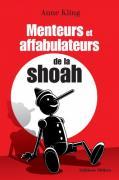 4 - Menteurs et affabulateurs de la shoah