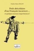 16 - Petit abécédaire d'un Français incorrect...