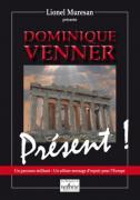 07 - Dominique Venner Présent