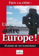 04 - Face à la crise : une autre Europe